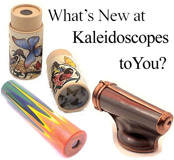 New Kaleidoscopes